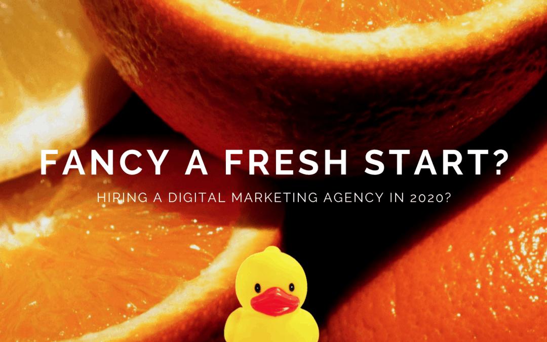 Hiring a digital marketing agency in 2020?